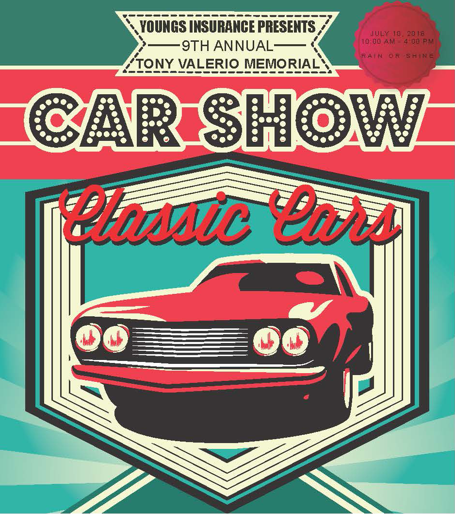 youngs insurance presents 9th Annual Tony Valerio Memorial Car Show