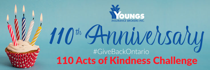 110th Anniversary | #GiveBackOntario 110 Acts of Kindness Challenge, Youngs Insurance