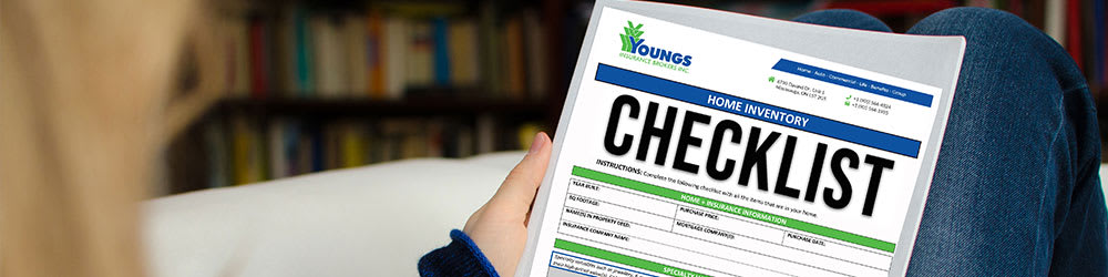 Why You Need A Home Inventory Checklist, Youngs Insurance, Ontario