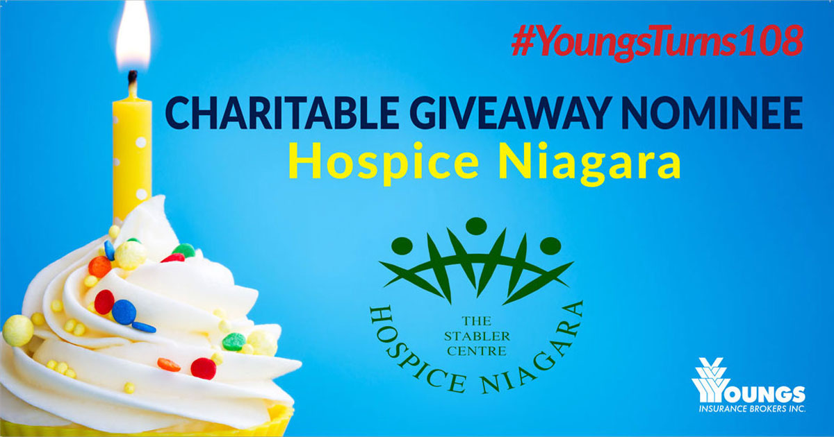 Youngs Insurance Brokers' 108th Birthday Charitable Nominee, Hospice Niagara